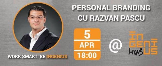 Workshop: Personal Branding cu Razvan Pascu
