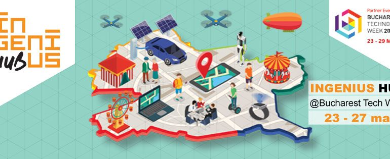 Ingenius Hub pe harta Bucharest Technology Week