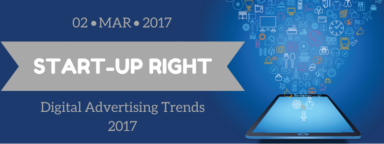 Start-Up Right - Digital Advertising Trends