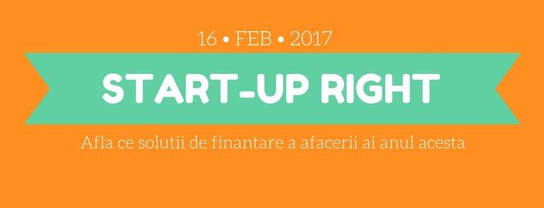 StartUp Right - Cum ne finantam afacerea in 2017