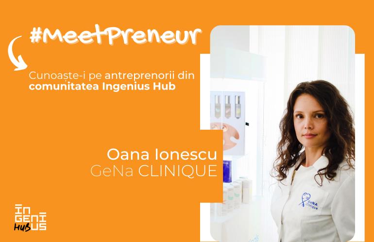 #MeetPreneur   GeNa Clinique   Intretinere corporala
