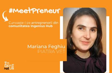 #MeetPreneur - Mariana Feghiu